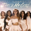 Fifth Harmony - Thats My Girl